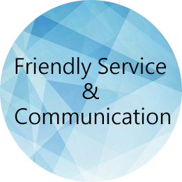 Friendly Service & Communication