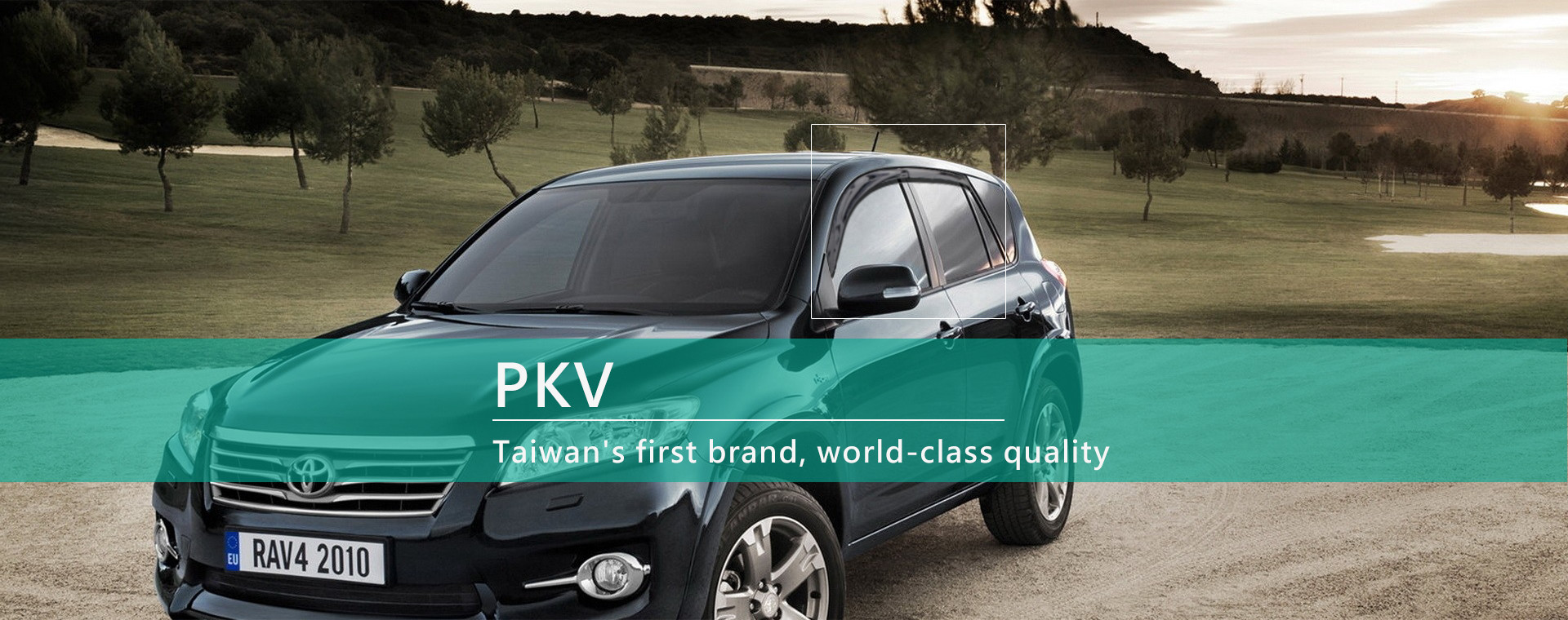 PKV - Taiwan's first brand, world-class quality